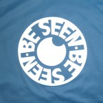 BE SEEN T-SHIRT